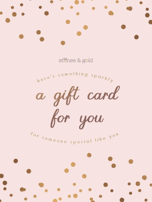 Stones&Gold e-Gift Card